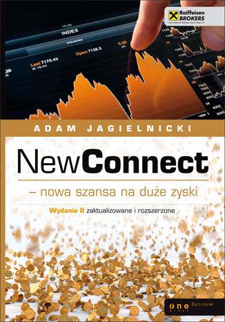 Okładka książki NewConnect - nowa szansa na duże zyski. Wydanie II zaktualizowane