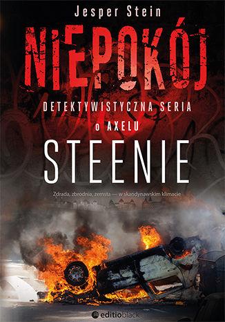 Okładka książki Niepokój. Detektywistyczna seria o Axelu Steenie