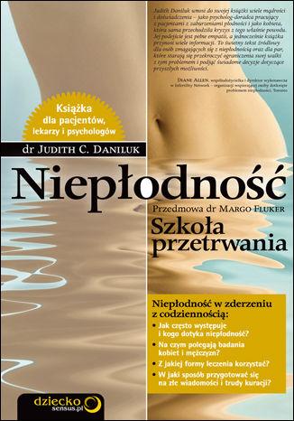 Okładka książki Niepłodność. Szkoła przetrwania