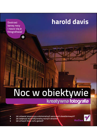Okładka książki/ebooka Noc w obiektywie. Kreatywna fotografia