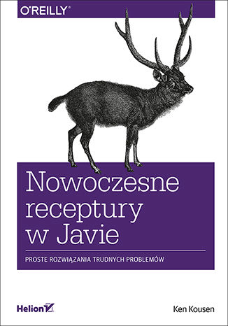 Okładka książki Nowoczesne receptury w Javie. Proste rozwiązania trudnych problemów