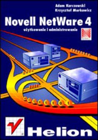 Okładka książki/ebooka Novell Netware 4 - użytkowanie i administrowanie