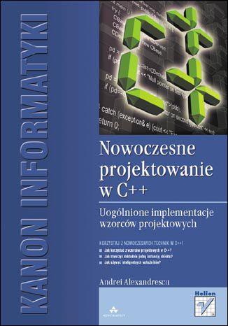 Okładka książki/ebooka Nowoczesne projektowanie w C++. Uogólnione implementacje wzorców projektowych
