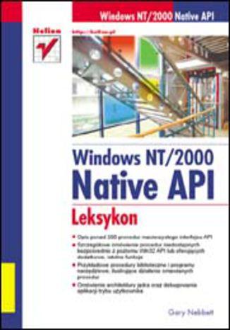 Okładka książki/ebooka Windows NT/2000 Native API. Leksykon