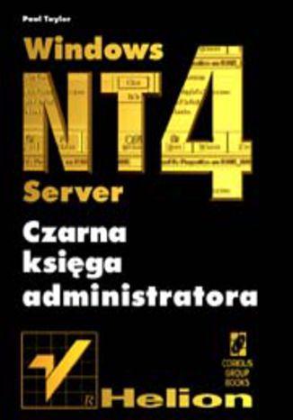 Okładka książki/ebooka Windows NT 4 Server. Czarna księga administratora