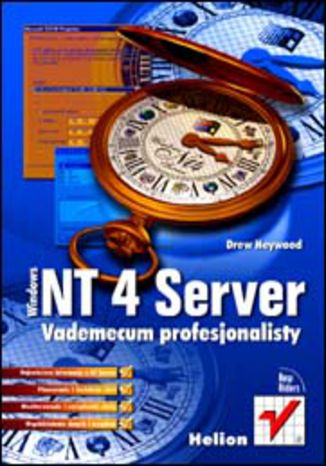 Windows NT 4 Server. Vademecum profesjonalisty