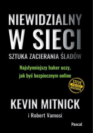 Okładka książki/ebooka Niewidzialny w Sieci. Sztuka zacierania śladów