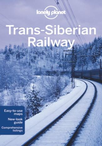 Okładka książki Trans-Siberian Railway (Kolej transsyberyjska). Przewodnik Lonely Planet