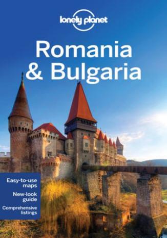 Okładka książki Romania & Bulgaria (Rumunia i Bułgaria). Przewodnik Lonely Planet
