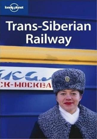 Okładka książki Kolej transsyberyjska Lonely Planet Trans-Siberian