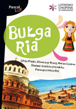 Okładka książki Bułgaria. Przewodnik Pascal Lajt