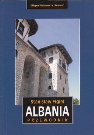 Okładka książki Albania. Przewodnik Rewasz