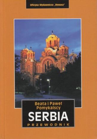 Okładka książki Serbia przewodnik Rewasz