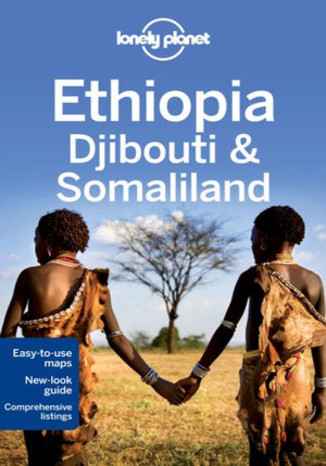 Okładka książki Ethiopia, Djibouti & Somaliland (Etiopia, Dżibuti i Somalia). Przewodnik Lonely Planet