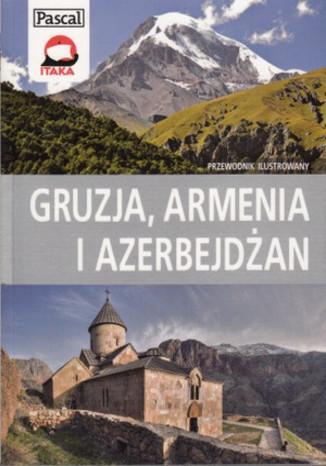 Okładka książki Gruzja, Armenia Azerbejdżan. Przewodnik ilustrowany Pascal