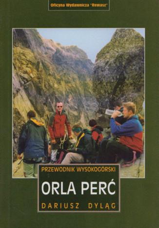 Okładka książki Orla Perć. Przewodnik wysokogórski Rewasz