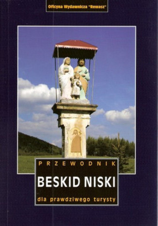 Okładka książki Beskid Niski. Przewodnik dla prawdziwego turysty Rewasz