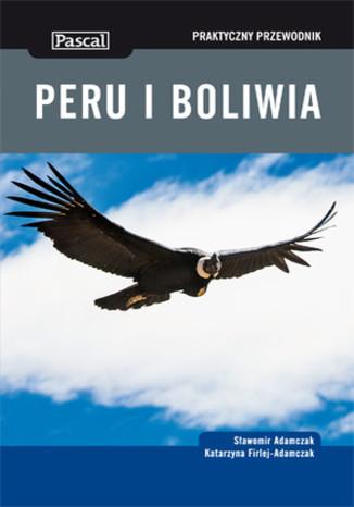 Okładka książki Peru i Boliwia. Praktyczny przewodnik Pascal