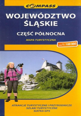 Okładka książki Województwo Śląskie część północna. Mapa Compass 1:100 000