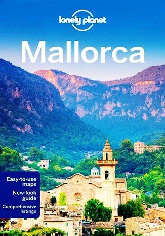 Okładka książki/ebooka Mallorca (Majorka). Przewodnik Lonely Planet