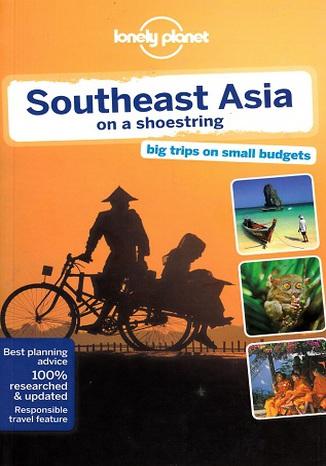 Okładka książki Southeast Asia on a shoestring (Azja południowo-wschodnia). Przewodnik Lonely Planet