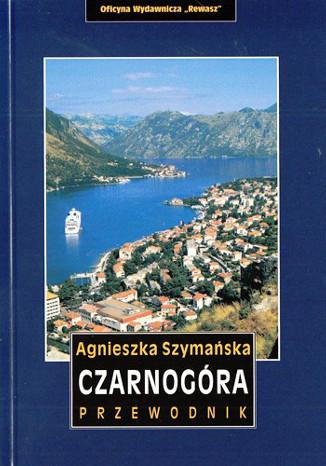 Okładka książki Czarnogóra. Przewodnik Rewasz