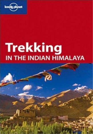 Indie, Himalaje. Trekking in the India Himalaya. Przewodnik Lonely Planet