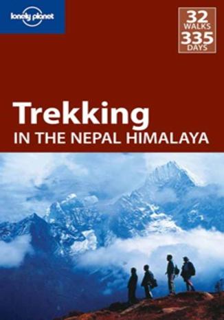 Okładka książki Nepal, Himalaje. Trekking in the Nepal Himalaya. Przewodnik Lonely Planet