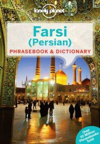 Okładka książki/ebooka Farsi (Persian) - Rozmówki farsi. Lonely pLanet