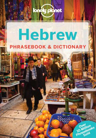 Hebrew Phrasebook (Izrael rozmówki hebrajskie). Lonely Planet