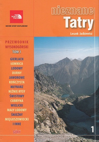 Okładka książki Nieznane Tatry. Przewodnik wysokogórski Tom 1