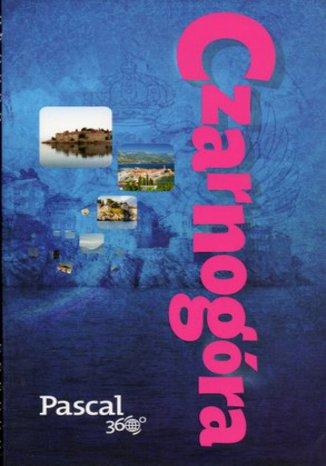Okładka książki Czarnogóra. Przewodnik Pascal 360 stopni