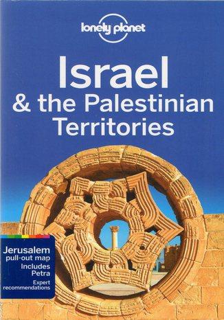 Okładka książki Israel & the Palestinian Territories (Izrael i Palestyna). Przewodnik Lonely Planet