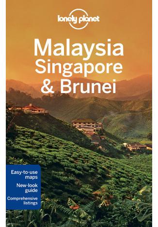 Malaysia, Singapore, Brunei (Malezja, Singapur). Przewodnik Lonely Planet