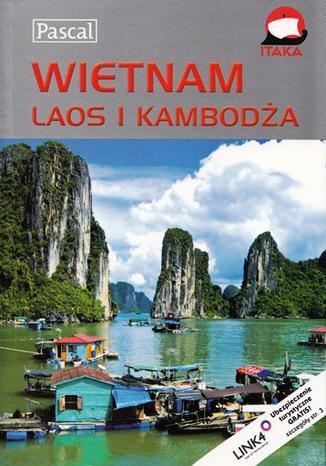 Okładka książki/ebooka Wietnam  Laos i Kambodża Przewodnik ilustrowany Pascal