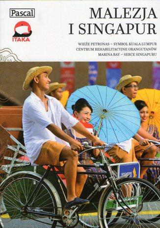 Okładka książki/ebooka Malezja i Singapur. Przewodnik Pascal (Złota seria)