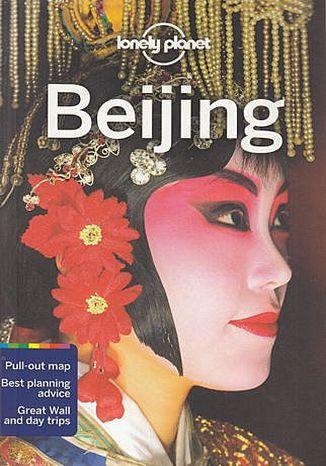 Okładka książki Beijing (Pekin). Przewodnik Lonely Planet