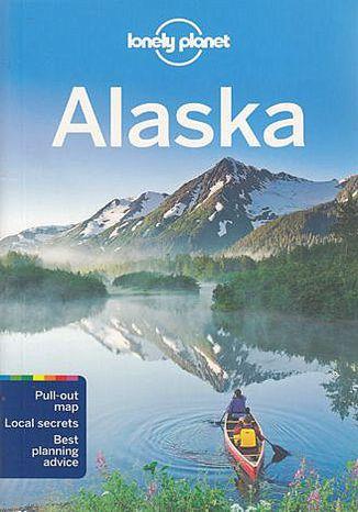 Okładka książki Alaska. Przewodnik Lonely Planet