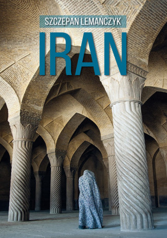 Okładka książki/ebooka Iran. Przewodnik Sorus