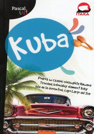 Okładka książki Kuba. Przewodnik Pascal Lajt