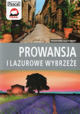 Okładka książki Prowansja i Lazurowe Wybrzeże. Przewodnik ilustrowany