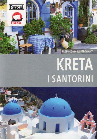 Okładka książki/ebooka Kreta i Santorini. Przewodnik Ilustrowany