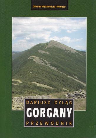 Okładka książki Gorgany. Przewodnik Rewasz