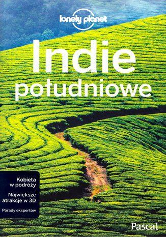 Okładka książki Indie Południowe. Przewodnik Lonely Planet po polsku