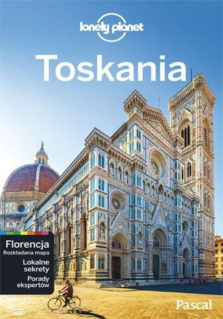 Okładka książki/ebooka Toskania i Florencja. Przewodnik Lonely Planet po polsku