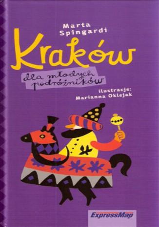 Okładka książki/ebooka Kraków dla młodych podróżników. Przewodnik Express Map