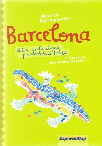 Okładka książki Barcelona dla młodych podróżników. Przewodnik Express Map