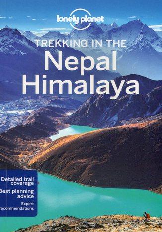 Okładka książki Nepal, Himalaya (Nepal i Himalaje). Przewodnik Lonely Planet