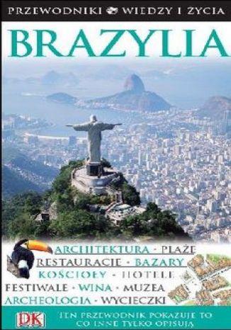 Okładka książki Brazylia. Przewodniki Wiedzy i Życia