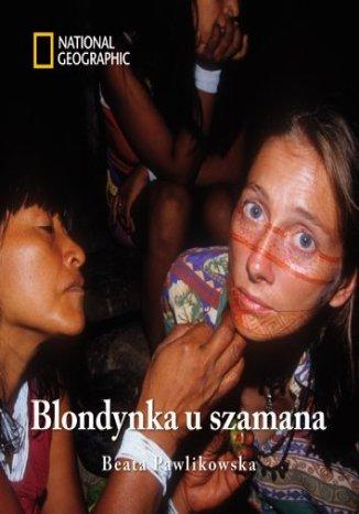 Okładka książki Blondynka u szamana (książka z płytą CD)